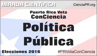 Especial Puerto Rico Vota ConCiencia - Política Pública