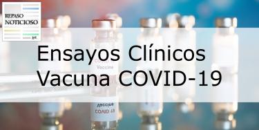 RN: Ensayos de la vacuna contra el COVID-19