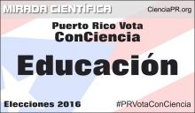 Puerto Rico Vota ConCiencia - Educación