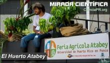 Mirada Cientifica Podcast - El Huerto Atabey