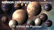 Mirada Cientifica Podcast - El Artista de Planetas