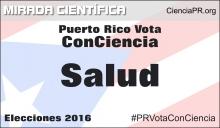 Especial Puerto Rico Vota ConCiencia - Salud